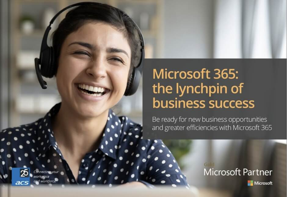 The Lynchpin To Business Agility | ACS 365